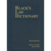 Black's Law Dictionary 10th Edition, Hardcover Revised/CLAITORS PUB DIVISION/Bryan A. Garner, Ed.