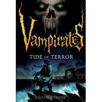 Vampirates: Tide of Terror /LITTLE BROWN & CO INC/Justin Somper