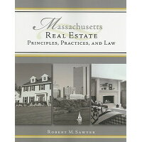 Massachusetts Real Estate: Principles, Practices, and Law /SOUTH WESTERN/Robert M. Sawyer