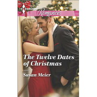 The Twelve Dates of Christmas /HARLEQUIN BOOKS/Susan Meier