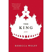 King /W W NORTON & CO INC/Rebecca Wolff