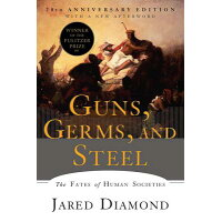 Guns, Germs, and Steel: The Fates of Human Societies /W W NORTON & CO INC/Jared Diamond