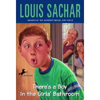 There's a Boy in the Girls' Bathroom /ALFRED A KNOPF/Louis Sachar
