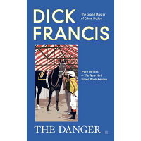 The Danger /BERKLEY PUB TRADE/Dick Francis