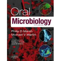 Oral Microbiology /ELSEVIER HEALTH (TEXTBOOK)/Philip D. Marsh