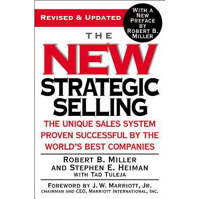 NEW STRATEGIC SELLING,THE /GRAND CENTRAL PUBLISHING (USA)/ROBERT B. MILLER