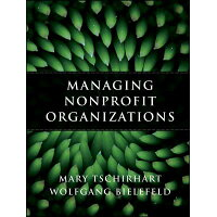 Managing Nonprofit Organizations /JOSSEY BASS/Mary Tschirhart