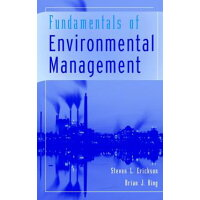Fundamentals of Environmental Management /JOHN WILEY & SONS INC/Steven L. Erickson