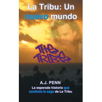 La Tribu: Un nuevo mundo A J Penn