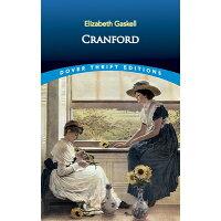 Cranford /DOVER PUBN INC/Elizabeth Cleghorn Gaskell