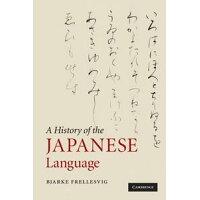 A History of the Japanese Language Bjarke Frellesvig