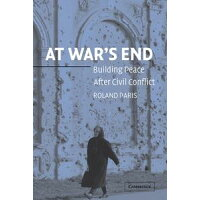At War's EndBuilding Peace after Civil Conflict