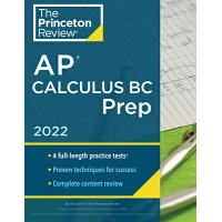 Princeton Review AP Calculus BC Prep, 2022: 4 Practice Tests + Complete Content Review + Strategies /PRINCETON REVIEW/The Princeton Review