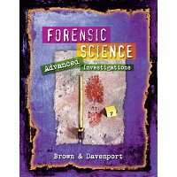 Forensic Science: Advanced Investigations /SOUTH WESTERN/Thonda Brown