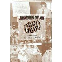 Memoirs of an Oreo: A Social History / William Polk