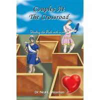 Couples at the Crossroad: Finding the Path With a Heart