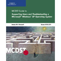 McDst 70-271: Supporting Users and Troubleshooting a Microsoft Windows XP Operating System /COURSE TECHNOLOGY/J. Michael Stewart