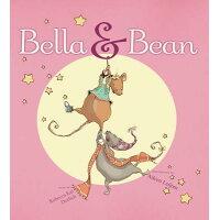 Bella & Bean /ATHENEUM BOOKS/Rebecca Kai Dotlich