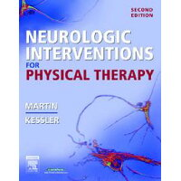 Neurologic Interventions for Physical Therapy /ELSEVIER HEALTH (TEXTBOOK)/Suzanne Martin