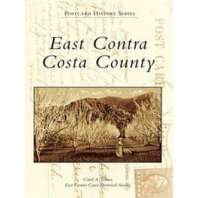 East Contra Costa County /ARCADIA PUB (SC)/Carol A. Jensen