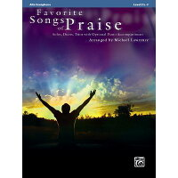 Favorite Songs of Praise (Solo-Duet-Trio with Optional Piano): Alto Sax /ALFRED PUB CO INC/Michael Lawrence