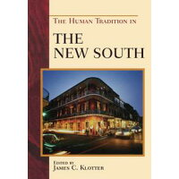 The Human Tradition in the New South David L. Anderson