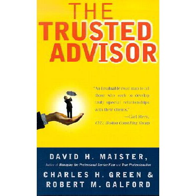 TRUSTED ADVISOR,THE(B) /FREE PRESS (USA)/DAVID H. MAISTER