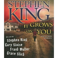 It Grows on You: And Other Stories /SIMON & SCHUSTER AUDIO/Stephen King