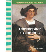 Christopher Columbus /TEACHER CREATED MATERIALS/Wendy Conklin