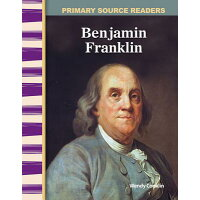 Benjamin Franklin (Early America) /TEACHER CREATED MATERIALS/Wendy Conklin