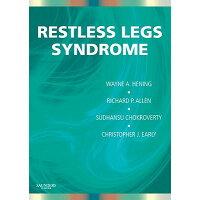 Restless Legs Syndrome /ELSEVIER HEALTH (TEXTBOOK)/Wayne A. Hening