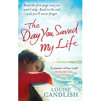The Day You Saved My Life /LITTLE BROWN UK/Louise Candlish