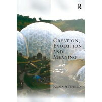 Creation, Evolution and Meaning