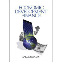 Economic Development Finance /SAGE PUBN/Karl F. Seidman