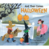 And Then Comes Halloween /CANDLEWICK BOOKS/Tom Brenner