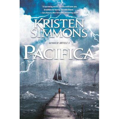 Pacifica /TOR BOOKS ST MARTINS PR INC/Kristen Simmons