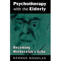 Psychotherapy with the Elderly /ROWMAN & LITTLEFIELD EDUC/George Bouklas