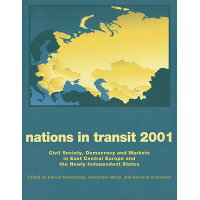 Nations in Transit - 2000-2001: Civil Society, Democracy and Markets in East Central Europe and Newl /TRANSACTION PUBL/Alexander Motyl