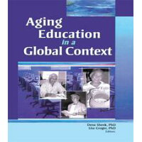 Aging Education in a Global Context