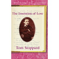 The Invention of Love /GROVE/ATLANTIC INC/Tom Stoppard