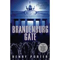 Brandenburg Gate /GROVE/ATLANTIC INC/Henry Porter