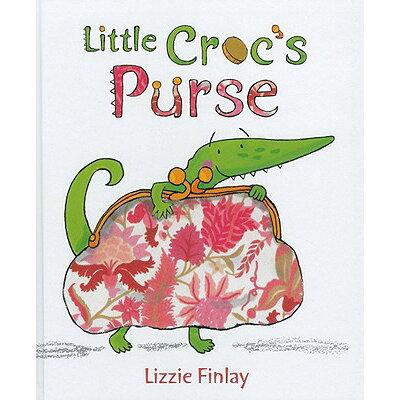Little Croc's Purse /WM B EERDMANS CO (JUVENILE)/Lizzie Finlay
