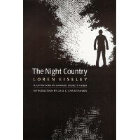 The Night Country /UNIV OF NEBRASKA PR/Loren Eiseley