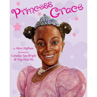 Princess Grace /DIAL (CHILDREN)/Mary Hoffman