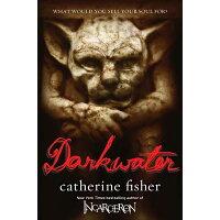 Darkwater /DIAL (CHILDREN)/Catherine Fisher