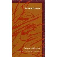 Friendship /STANFORD UNIV PR/Maurice Blanchot
