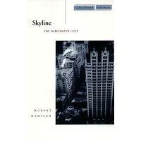 Skyline /STANFORD UNIV PR/Hubert Damisch