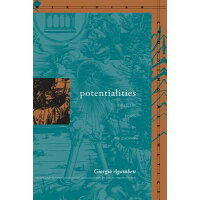 Potentialities: Collected Essays /STANFORD UNIV PR/Giorgio Agamben