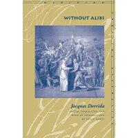 Without Alibi /STANFORD UNIV PR/Jacques Derrida