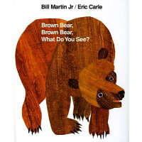 BROWN BEAR BROWN BEAR WHAT DO YOU SEE(H /HENRY HOLT (USA)/ERIC CARLE